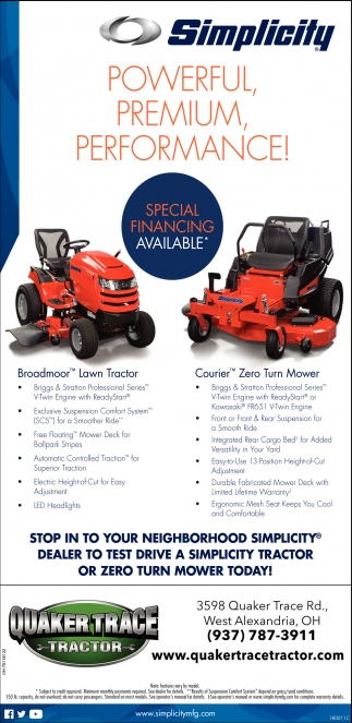 Simplicity - Powerful, Premium, Performance, Quaker Trace Tractor