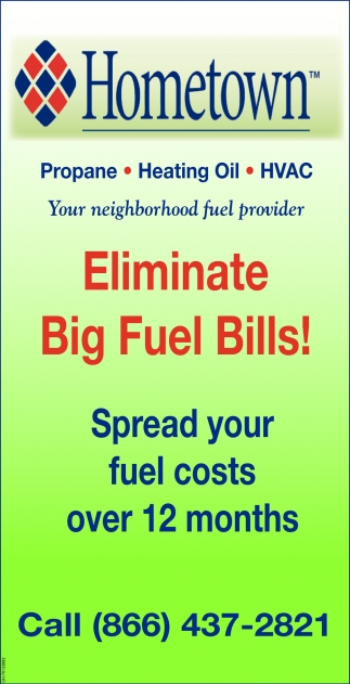 Eliminate Big Fuel Bills!