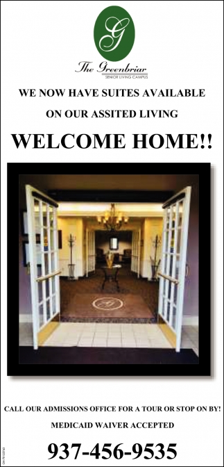 We now have suites available on our assisted living