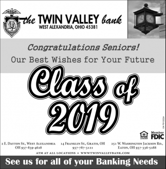 Congratulations Seniors! Our Best Wishes for Your Future - Class of 2019