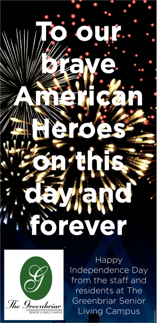 To our brave American Heroes on this day and forever