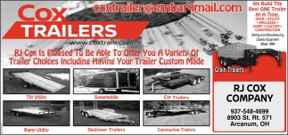 Variety of Trailer Choices Uncluding Having Your Trailer Custom Made