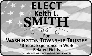Elect Keith L. Smith for Washington Township Trustee