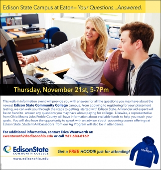 Edison State Campus at Eaton... Your Questions... Answered.  - November 21st