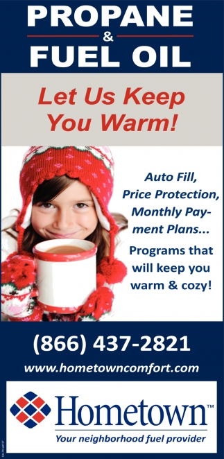 Let Us Keep you Warm!