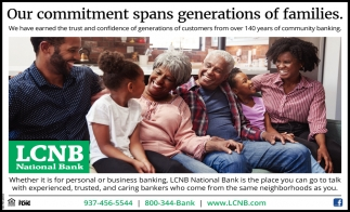 Our commitment spans generations of families