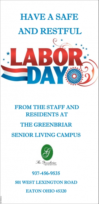 Have a safe and restful Labor Day
