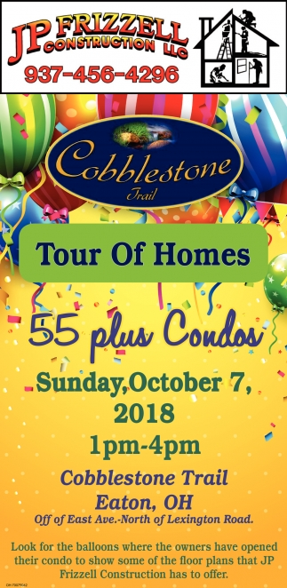 Cobblestone Trail Tour of Homes 55 plus Condos