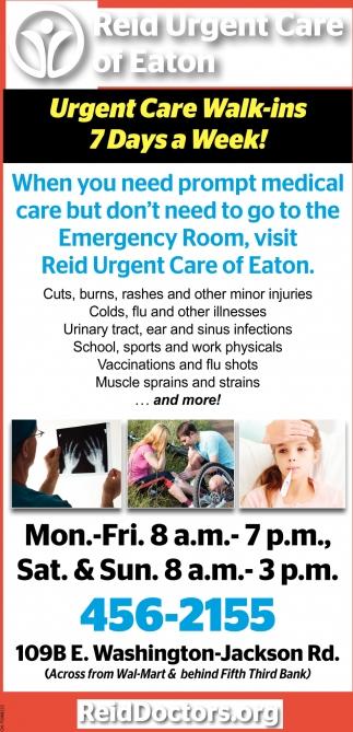 Urgent Care Walk-ins 7 Days a Week!